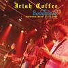 Irish Coffee LP Version